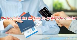 huy bao hiem the tin dung fe credit1