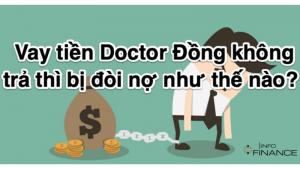 vay tien doctor dong khong tra1